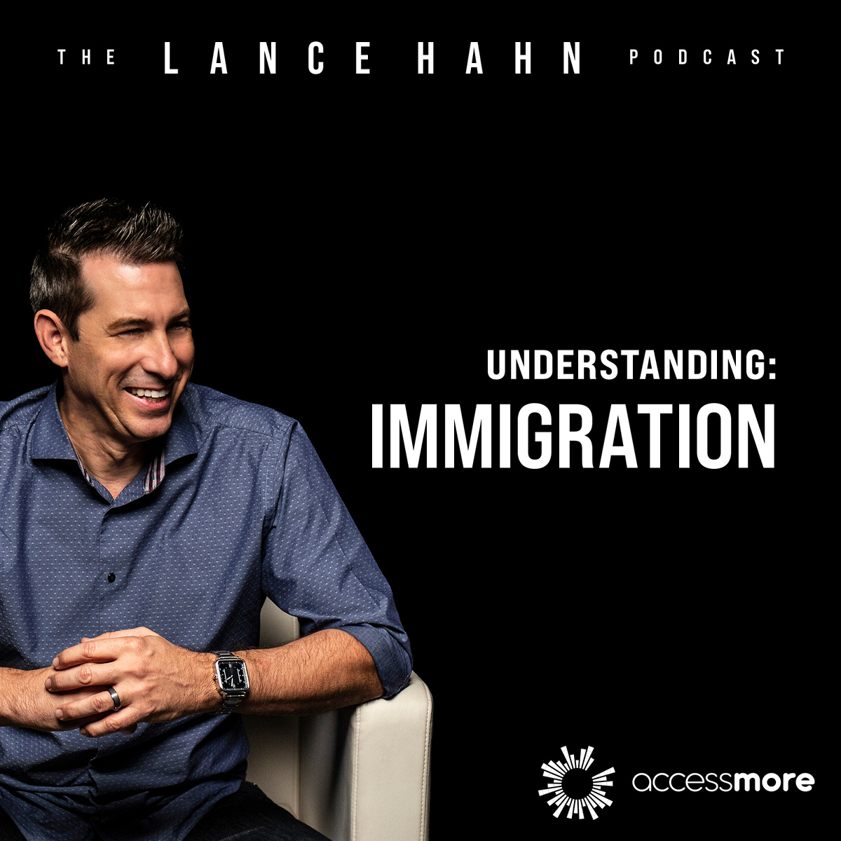Ep 34: Understanding Immigration
